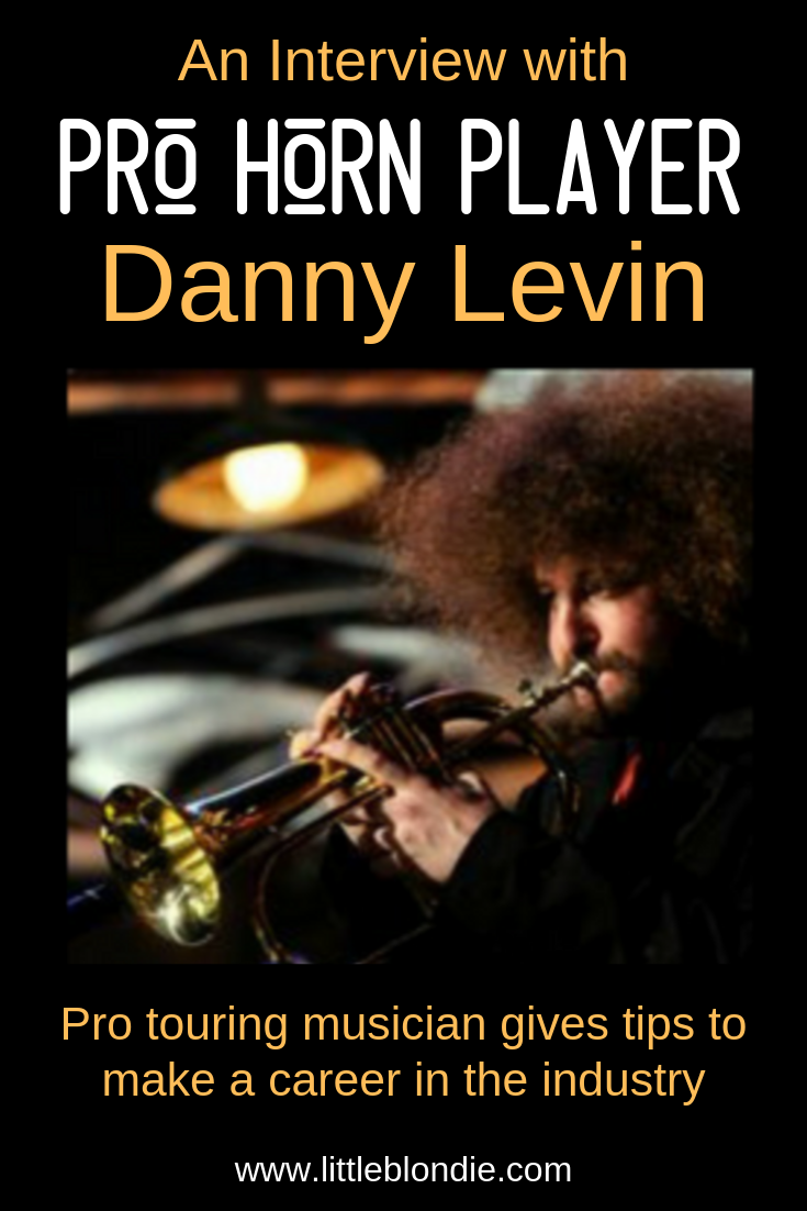 Professional touring trumpet master Danny Levin discusses his best tips for working in the industry